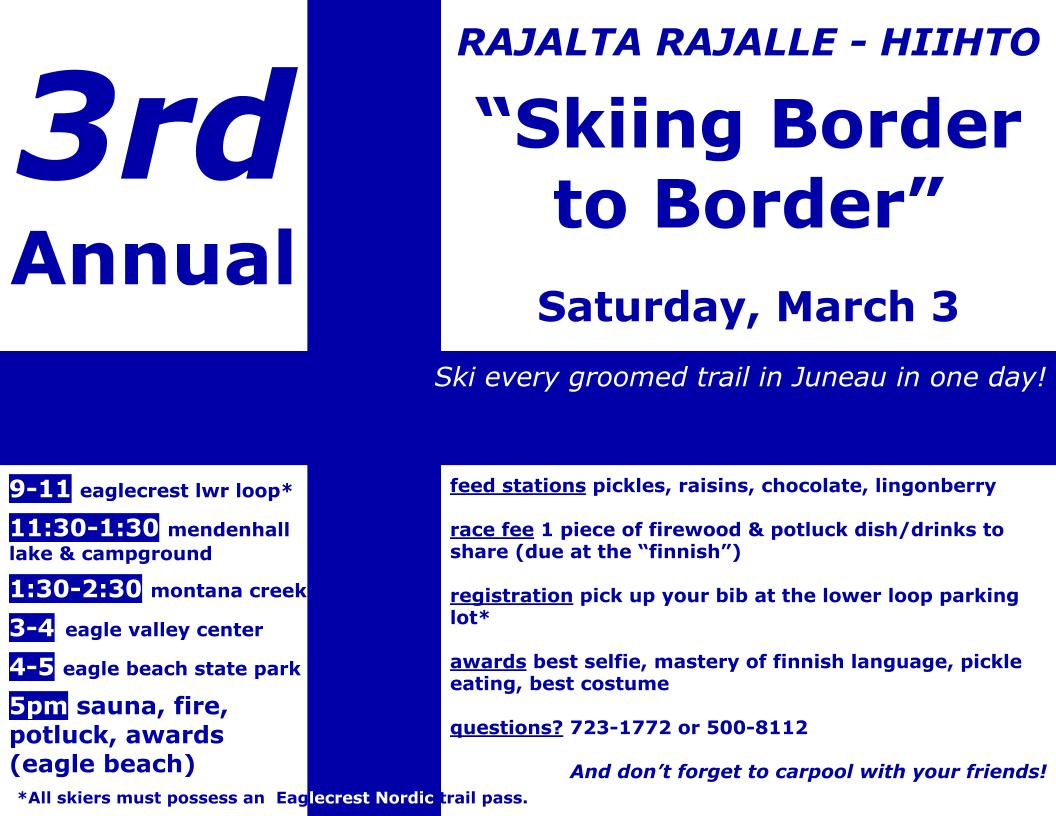 Border to Border this Saturday March 3rd- Ski every trail in Juneau